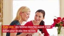 États-Unis : des femmes blanches paient 2 500 dollars pour ne plus être racistes