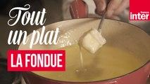 On va déguster, tout un plat : la fondue, avec François-Régis Gaudry