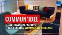 Citad'elles à Nantes : un centre d'accueil pluridisciplinaire pour les femmes victimes de violences