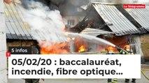 Bac, incendie, fibre... 5 infos du 5 février