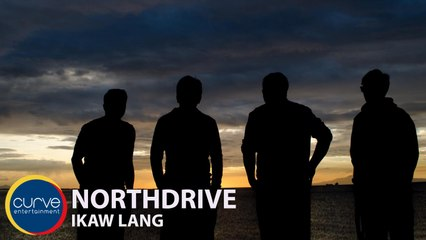 Northdrive - Ikaw Lang - Official Music Video
