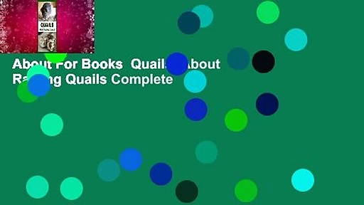 About For Books  Quails: About Raising Quails Complete