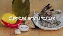 Receta de gambas aromatizadas