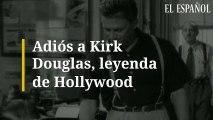 Adiós a Kirk Douglas, leyenda de Hollywood