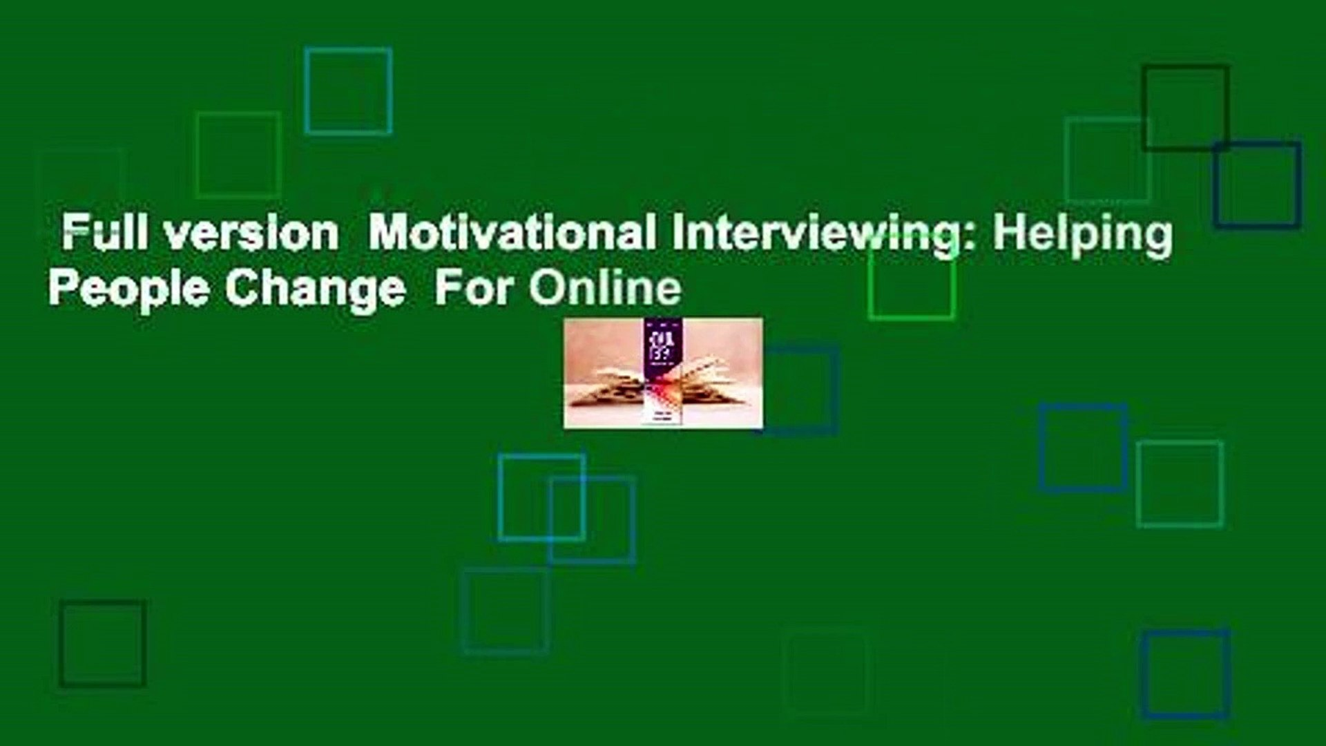 Full version  Motivational Interviewing: Helping People Change  For Online