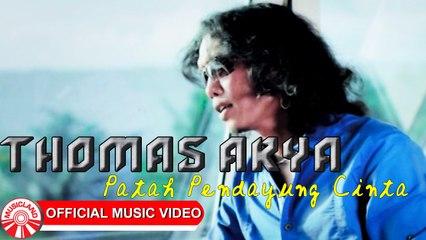 Thomas Arya - Patah Pendayung Cinta [Official Music Video HD]