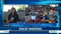 Pengungsi Korban Banjir Tangerang Keluhkan Masalah Kesehatan