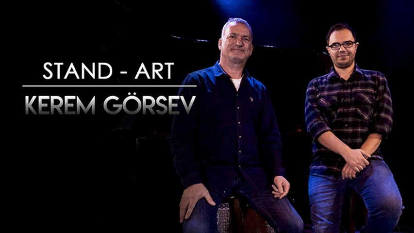 Kerem Görsev - Perfect Balance, Dünyanın Dengesi, Jazz ve Diğer Müzik Türleri Üzerine   STAND - ART