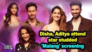 Disha Patani, Aditya Roy Kapoor attend star studded 'Malang' screening
