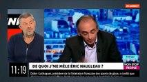 """EXCLU - Eric Naulleau: """"Avec Eric Zemmour, je suis de plus en plus en désaccord avec lui mais de plus en plus ami avec lui"""" - VIDEO"""