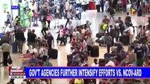 Gov't agencies further intesify efforts vs nCoV-ARD