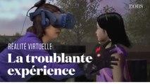A l'aide de la réalité virtuelle, une mère retrouve sa fille morte il y a trois ans
