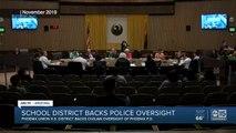 Phoenix Union High School support civilian oversight of Phoenix PD