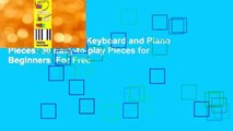 Full E-book  Easy Keyboard and Piano Pieces  30 Easy-to-play Pieces for Beginners  For Free