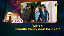 Gandhi family cast their vote in Delhi Assembly Elections 2020