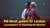 PM Modi greets Sri Lankan counterpart at Rashtrapati Bhavan