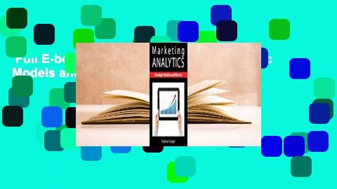 Full E-book  Marketing Analytics: Strategic Models and Metrics  Best Sellers Rank : #1