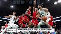 Jayson Tatum Milestones Lift C's Past Hawks