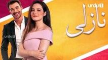 Nazli Episode 43 Turkish Drama Urdu1 TV Dramas 08 February 2020