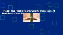 [Read] The Public Health Quality Improvement Handbook Complete