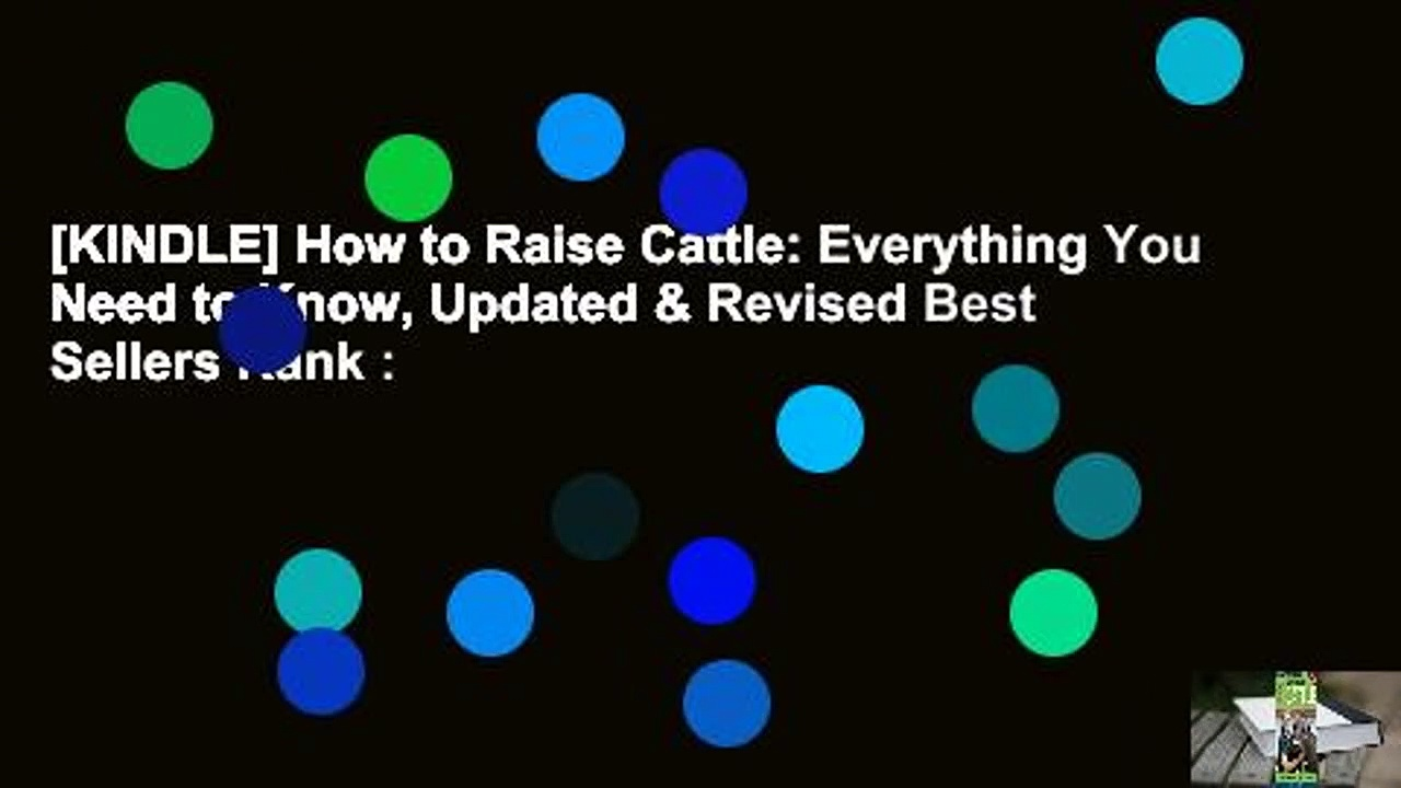 [KINDLE] How to Raise Cattle: Everything You Need to Know, Updated & Revised Best Sellers Rank :