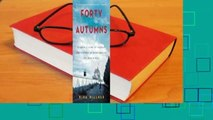 Full E-book  Forty Autumns: A Family's Story of Courage and Survival on Both Sides of the Berlin