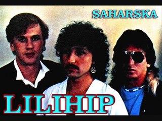 LILIHIP - Saharska (1985)