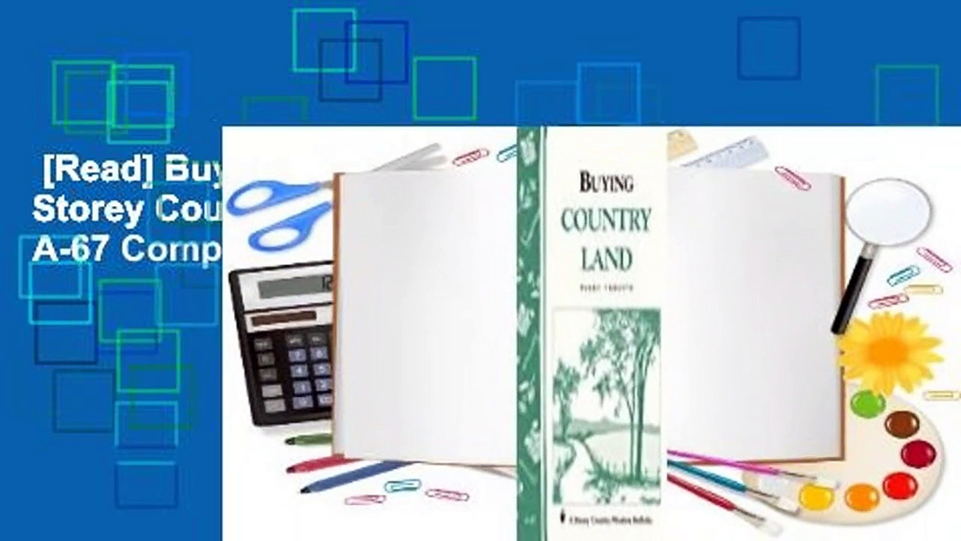 [Read] Buying Country Land: Storey Country Wisdom Bulletin A-67 Complete