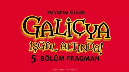 """""""Galiçya İşgal Altında!"""" 5. Bölüm Fragmanı"""
