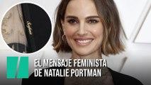El mensaje feminista oculto en la capa de Natalie Portman