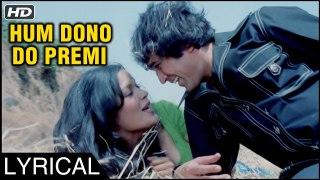 Hum Dono Do Premi Duniya Chhod Chale   Love Songs   Ajanabee   Rajesh Khanna, Zeenat Aman   Lyrics