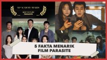 5 Fakta Menarik Film Parasite