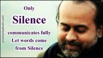 Acharya Prashant on Raman Maharishi  Only Silence communicates fully; let words come from Silence