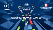 SATURDAY LIVE - FIA MOTORSPORTS GAMES 2019 - FRENCH