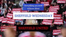 Sheffield Wednesday and Sheffield United - All you need to know about the Steel City teams