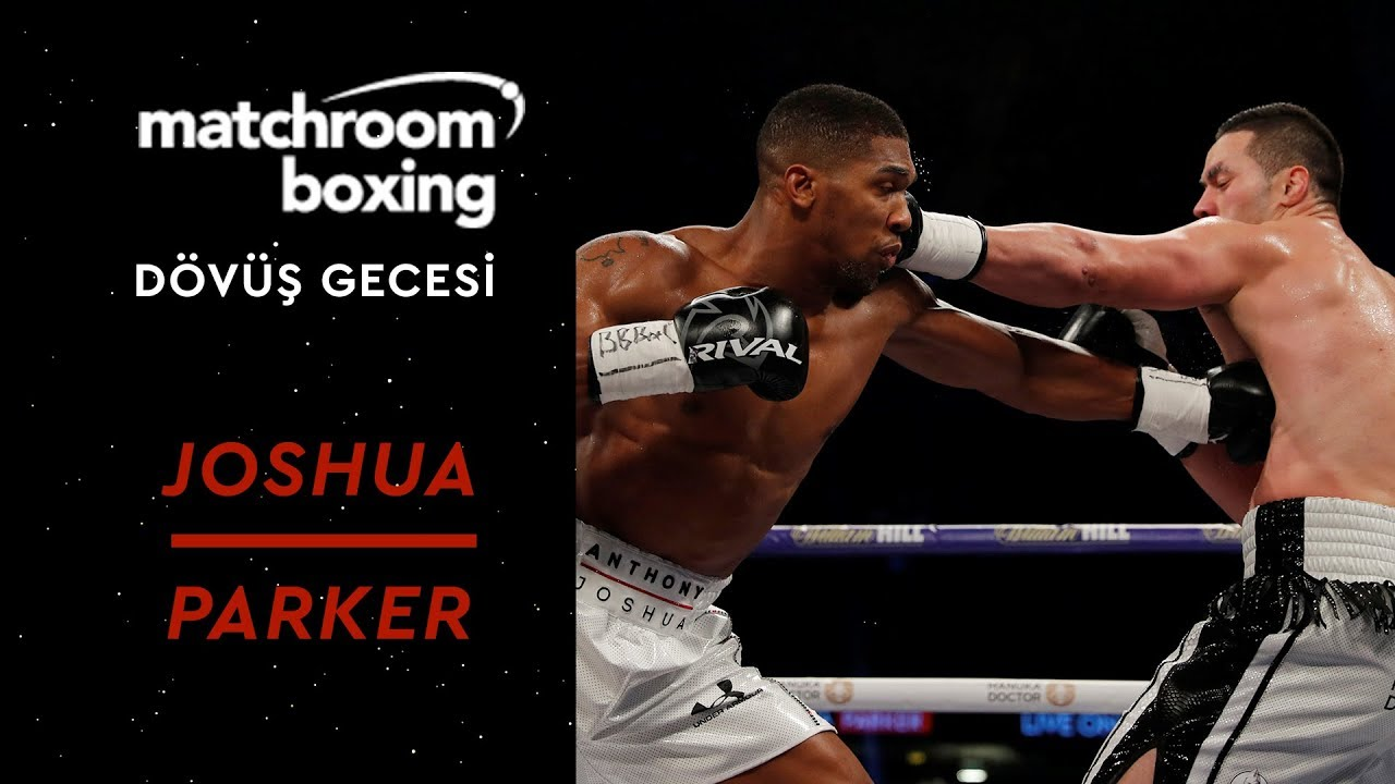 Anthony Joshua vs. Joseph Parker - Full Fight - Matchroom Boxing