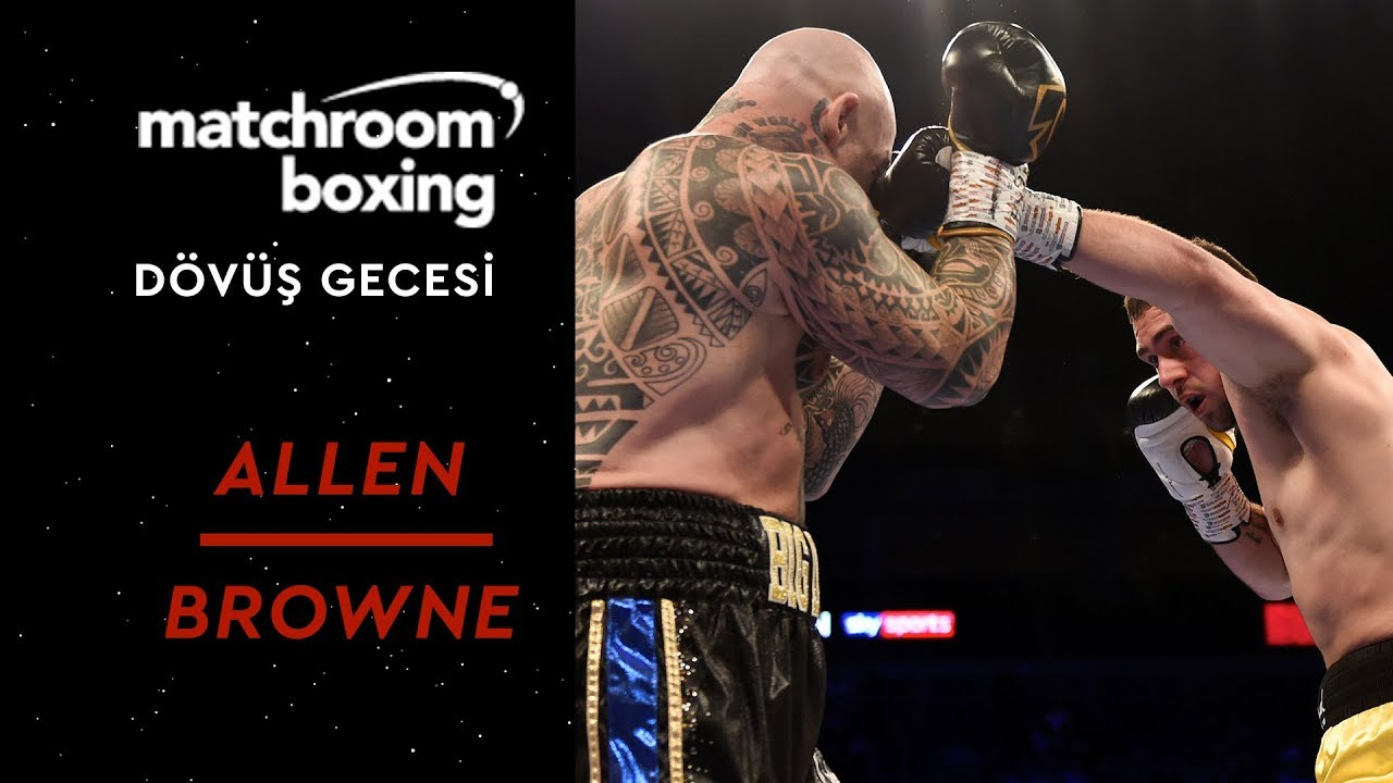 Matchroom Boxing Night | Dave Allen vs Lucas Browne