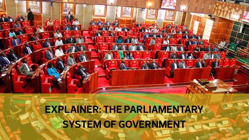 EXPLAINER: The parliamentary system of government