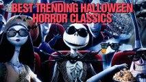 Best Trending Halloween Horror Classics