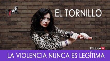 El Tornillo y 'la violencia legítima' - En la Frontera, 31 de octubre de 2019