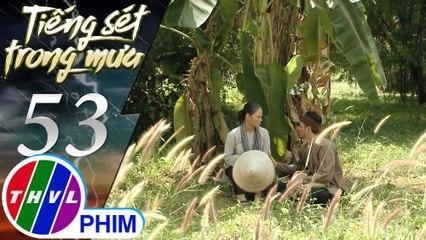 Tiếng sét trong mưa - Tập 53[1]: Bà Bình nói tốt cho Khải Duy trước mặt của Hải