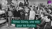 Yılmaz Güney, une voix pour les Kurdes