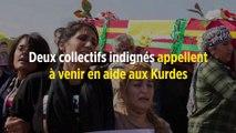 Deux collectifs indignés appellent à venir en aide aux Kurdes