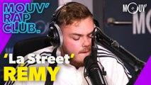 """RÉMY : """"La Street"""" (live @ Mouv' Rap Club)"""