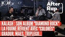 AFTER RAP : L'album de Kalash, le nouveau clip de La Fouine, le single de Gradur, Maes, Triplego...