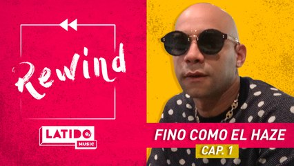 LATIDO MUSIC REWIND - Fino Como El Haze  Episodio 1