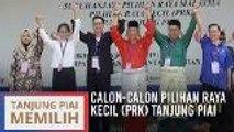 Pengumuman calon-calon PRK Tanjung Piai