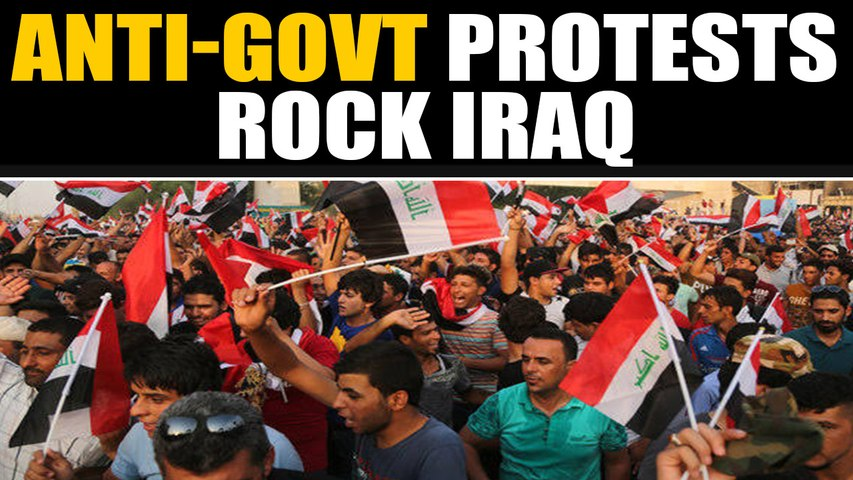 Protesters want govt change in Iraq | Oneindia News