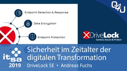 it-sa 2019: Sicherheit im Zeitalter der digitalen Transformation - DriveLock | QSO4YOU.com