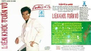 CD LIÊN KHÚC TUẤN VŨ 40 Nhạc Phẩm Tuấn